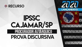 Recurso | Concurso | Procurador do IPSSC/Cajamar/SP
