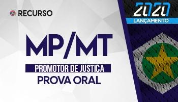 Recurso | Concurso | Promotor de Justiça do Mato Grosso (MP/MT) | (PROVA ORAL)
