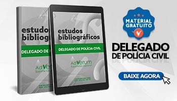 Sugestão Bibliográfica Delegado de Polícia Civil - saiba os melhores materiais para Delta!