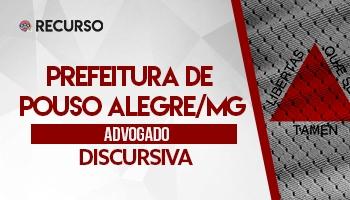 Recurso | Concurso | Procurador da Prefeitura de Pouso Alegre/MG | Recurso Discursiva