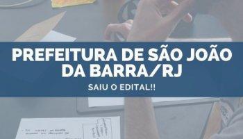 CONCURSO PREFEITURA DE SÃO JOÃO DA BARRA/RJ (28/10/2019): Saiu o edital!!