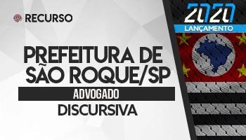 Recurso | Concurso | Advogado da Prefeitura de São Roque/SP | Prova Discursiva