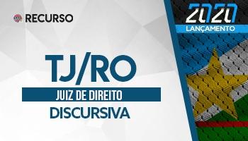 Recurso | Concurso | Juiz de Direito de Rondônia (TJ/RO) | Discursiva
