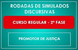 RODADAS DE SIMULADOS - CURSO REGULAR 2ª FASE - PROMOTOR DE JUSTIÇA