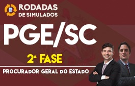 Curso | Rodadas de Simulados | 2ª Fase | Concurso | Procurador do Estado de Santa Catarina (PGE/SC)