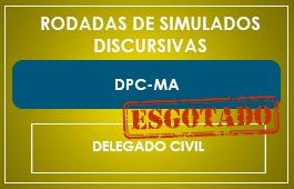 RODADAS DE SIMULADOS - 2ª FASE - DELEGADO - DPC/MA