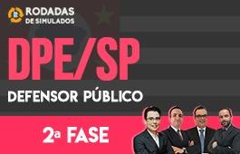 Curso   Rodadas de Simulados   2ª Fase   Concurso   Defensor Público de São Paulo (DPE/SP)