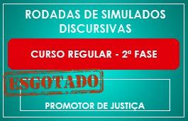 RODADAS DE SIMULADOS - 2ª FASE - PROMOTOR DE JUSTIÇA - CURSO REGULAR
