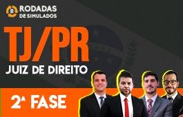 Curso | Rodadas de Simulados | 2ª Fase | Concurso | Juiz de Direito do Paraná (TJ/PR)