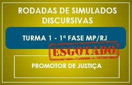RODADAS DE SIMULADOS - 1ª FASE - PROMOTOR DE JUSTIÇA - MP/RJ