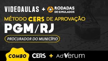 COMBO: MÉTODO CERS DE APROVAÇÃO PARA O CONCURSO DA PROCURADORIA GERAL DO MUNÍCIPIO DO RIO DE JANEIRO (PGM/RJ) + RODADAS DE SIMULADOS (1ª FASE)