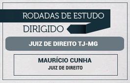 RODADAS DE ESTUDO DIRIGIDO - 1ª FASE TJ/MG