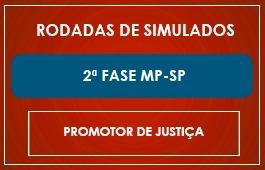 RODADAS DE SIMULADOS - 2ª FASE - PROMOTOR DE JUSTIÇA - MP/SP