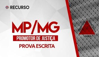 Recurso | Concurso | Promotor de Justiça de Minas Gerais (MP/MG) | Provas Escritas Especializadas