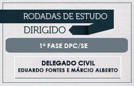 Curso | Rodadas de Estudo Dirigido | 1ª Fase | Concurso para Delegado Civil de Sergipe(DPC/SE)