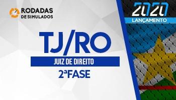 Curso   Concurso   Juiz de Direito de Rondônia (TJ/RO)   2ª Fase   Rodadas de Simulados