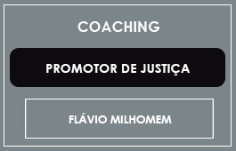 COACHING - PROMOTOR DE JUSTIÇA - Prof. Flávio Milhomem