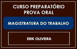 CURSO PREPARATÓRIO - PROVA ORAL - MAGISTRATURA DO TRABALHO