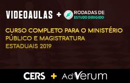 COMBO: CURSO COMPLETO PARA O MINISTÉRIO PÚBLICO E MAGISTRATURA ESTADUAIS 2019 + RODADAS DE ESTUDO DIRIGIDO MINISTÉRIO PÚBLICO E MAGISTRATURA ESTADUAIS