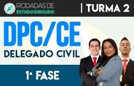 Curso | Rodadas de Estudo Dirigido | 1ª Fase | Concurso | Delegado da Polícia Civil do Ceará (DPC/CE) | Turma 2