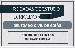 RODADAS DE ESTUDO DIRIGIDO - 1ª FASE - CURSO DELEGADO CIVIL GOIÁS