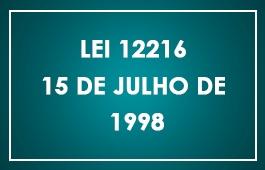 Lei 12.216/1998 – Lei que cria o Fundo de Reequipamento do Poder Judiciário