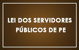 Lei dos Servidores  Públicos de PE - Art. 01 ao 61