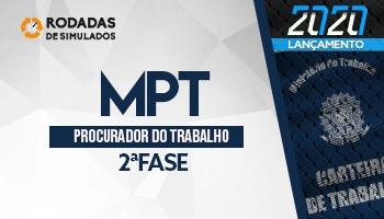 Curso | Concurso MPT | Procurador do Trabalho | 2ª Fase | Rodadas de Simulados | Turma 2
