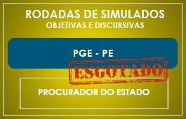 RODADAS DE SIMULADOS - PROCURADOR DO ESTADO - PGE/PE