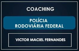 COACHING POLÍCIA RODOVIÁRIA FEDERAL
