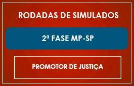 RODADAS DE SIMULADOS - 2ª FASE MP/SP