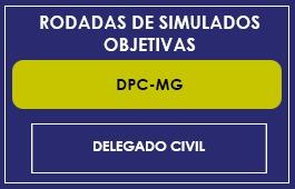 RODADAS DE SIMULADOS - DPC-MG