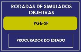 RODADAS DE SIMULADOS - PGE-SP