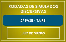 RODADAS DE SIMULADOS - 2ª FASE TJ/RS - JUIZ DE DIREITO