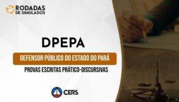 Curso | Concurso DPEPA | Defensor Público do Pará | Provas Escritas Prático-Discursivas| Rodadas de Simulados