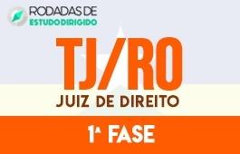 Curso | Rodadas de Estudo Dirigido | 1ª Fase | Concurso | Juiz de Direito do Tribunal de Justiça de Rondônia (TJ/RO)