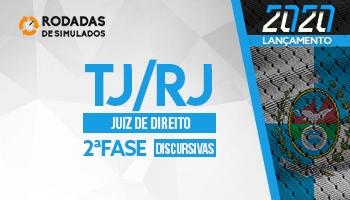 Curso | Concurso | Juiz de Direito do Rio de Janeiro (TJ/RJ) | 2ª Fase | Rodadas de Simulados | Discursivas