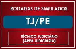 RODADAS DE SIMULADOS - TÉCNICO TJPE - ÁREA JUDICIÁRIA