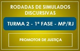 TURMA 2 - RODADAS DE SIMULADOS - 1ª FASE - MP/RJ