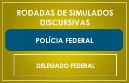RODADAS DE SIMULADOS - DELEGADO FEDERAL