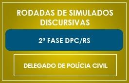 RODADAS DE SIMULADOS - 2ª FASE - CURSO DELEGADO DA POLÍCIA CIVIL - DPC/RS
