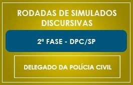RODADAS DE SIMULADOS - 2ª FASE - CURSO DELEGADO POLÍCIA CIVIL SÃO PAULO - DPC/SP