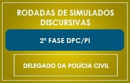 RODADAS DE SIMULADOS - 2ª FASE - CURSO DELEGADO DPC/PI