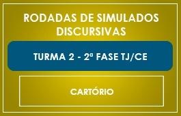 RODADAS DE SIMULADOS - 2ª FASE - CURSO CARTÓRIO/CE - TURMA 2