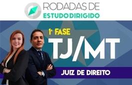 Curso | Rodadas de Estudo Dirigido | 1ª Fase | Concurso Magistratura Mato Grosso (JUIZ/MT)