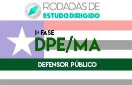 Curso   Rodadas de Estudo Dirigido   1ª Fase   Concurso   Defensor Público do Estado do Maranhão (DPE/MA)