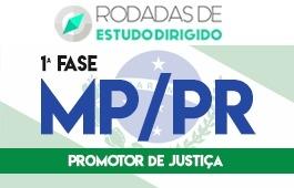 Curso | Rodadas de Estudo Dirigido | 1ª Fase | Concurso | Promotor de Justiça do Paraná (MP/PR)