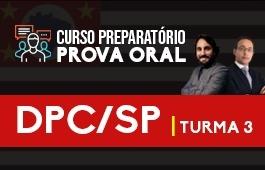 Curso | Preparatório Prova Oral | Concurso | Delegado da Polícia Civil de São Paulo (DPC/SP) | Turma 3
