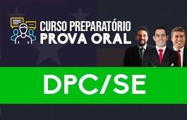 Curso | Preparatório Prova Oral | Concurso | Delegado da Polícia Civil de Sergipe (DPC/SE)