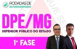 Curso | Rodadas de Estudo Dirigido | 1ª Fase | Concurso Defensor Público do Estado de Minas Gerais (DPE/MG)